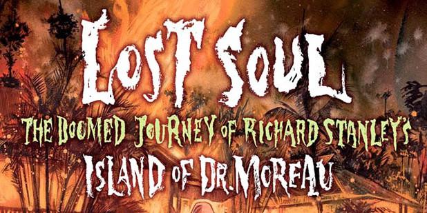 Póster de Lost Soul - The Doomed Journey of Richard Stanley's Island of Dr. Moreau