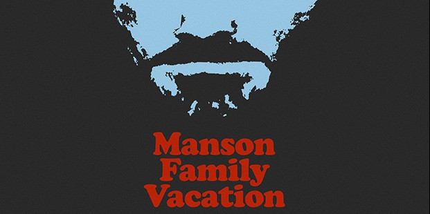 Póster de Manson Family Vacation