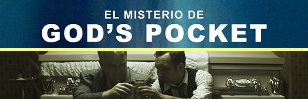 El misterio de Gods Pocket-estreno