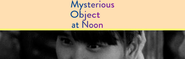 Mysterious object at noon-estreno