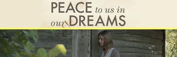 Peace to Us in our Dreams-estreno