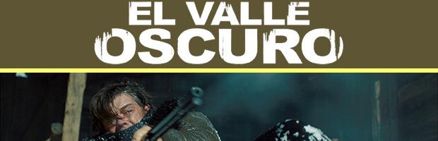 El valle oscuro-estreno