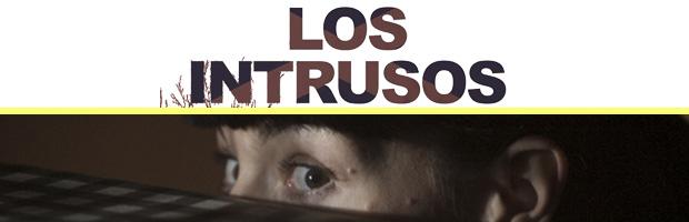 Los intrusos-estreno