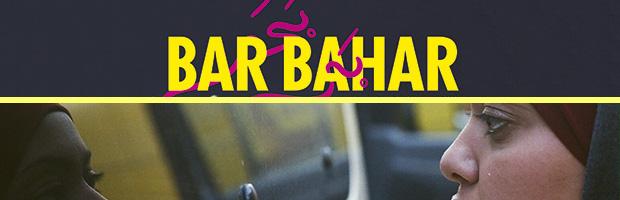 Bar Bahar-estreno