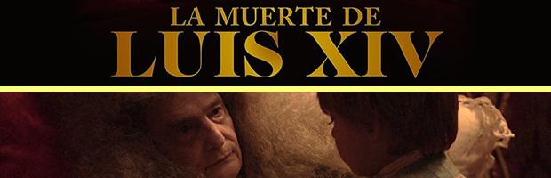 La muerte de Luis XIV-estreno