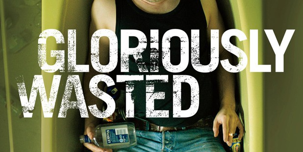 Póster de Gloriously Wasted