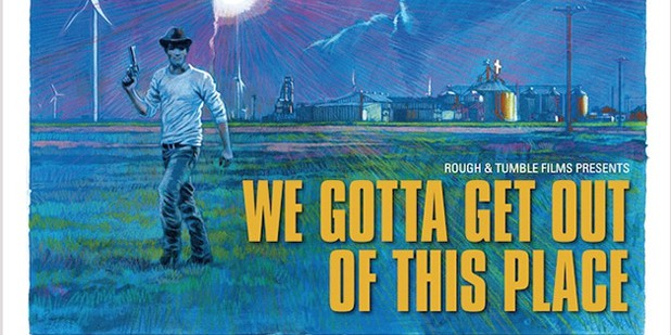 Póster de We Gotta Get Out of This Place
