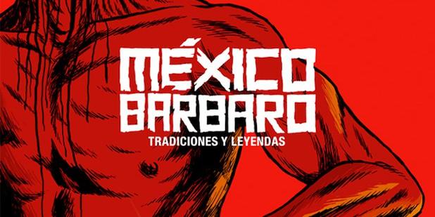 Póster de México Barbaro
