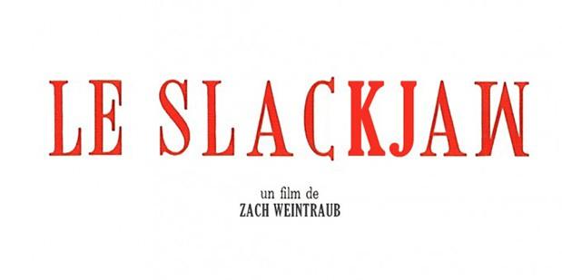 Teaser póster de Slackjaw