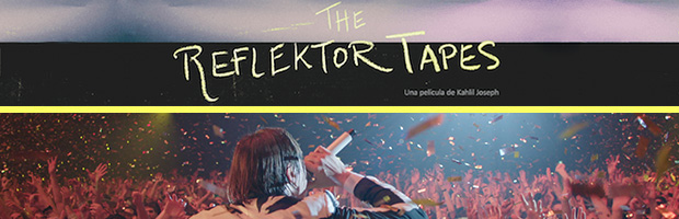 The Reflektor Tapes-estreno