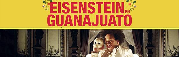 Eisenstein en Guanajuato-estreno