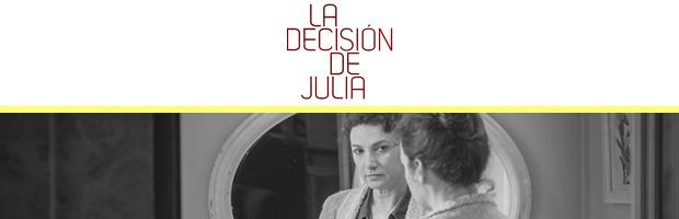 La decisión de Julia-estreno