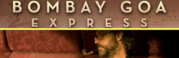 Bombay Goa Express-estreno