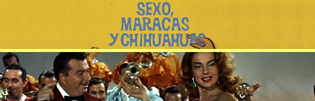 Sexo maracas y chihuahuas-estreno