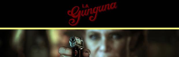 La gunguna-estreno