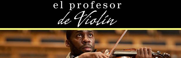 El profesor de violin-estreno