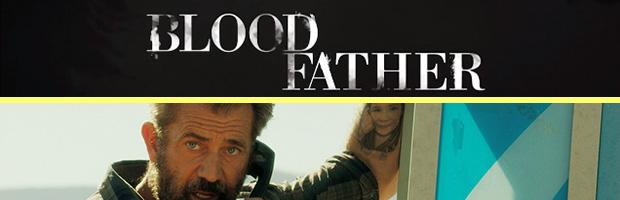 Blood Father-estreno