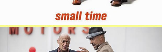 Small Time-estreno