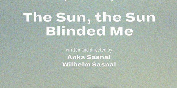 Póster de The Sun, the Sun Blinded Me — Słońce, to słońce mnie oślepiło