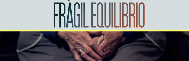 Fragil equilibrio-estreno